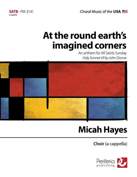 Hayes - At the Round Earth's Imagined Corners for Mixed Choir (SATB) - V3141PM