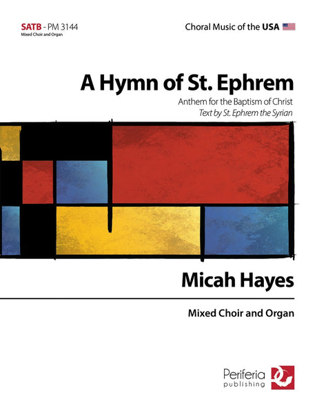 Hayes - A Hymn of St. Ephrem for Mixed Choir (SATB) and Organ - V3144PM