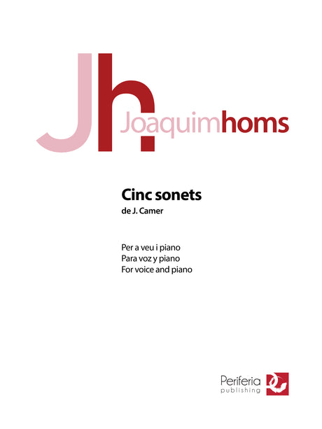 Homs - Cinc sonets de J. Camer for Voice and Piano - V3298PM