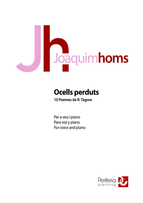 Homs - Ocells perduts: 10 Poemes de R. Tagore for Voice and Piano - V3548PM