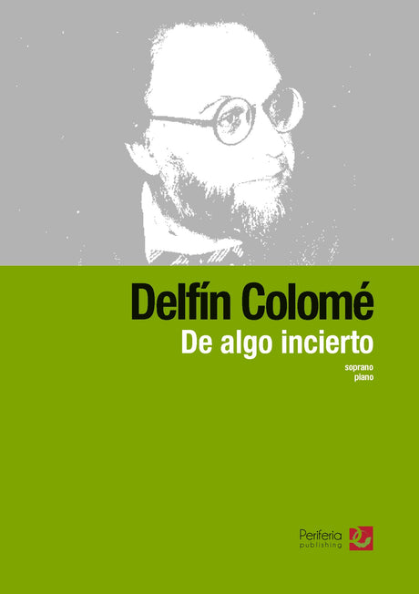 Colomé - De algo incierto for Soprano and Piano - V3571PM