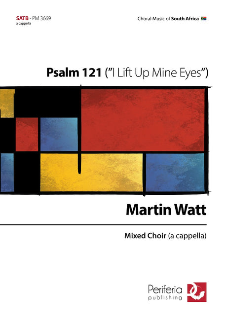 "Watt - Psalm 121 (""I Lift Up Mine Eyes"") for Mixed Choir (SATB) - V3669PM"