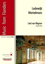 Mortelmans - Lied van Mignon for Voice and Piano - V4239EM