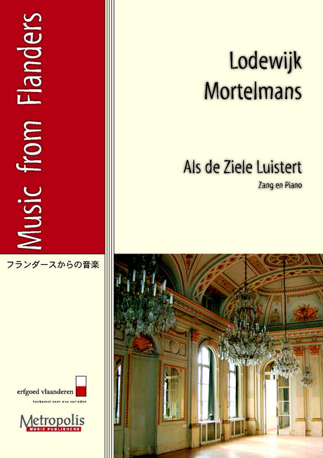 Mortelmans - Als de Ziele Luistert for Solo Voice and Piano - V4489EM