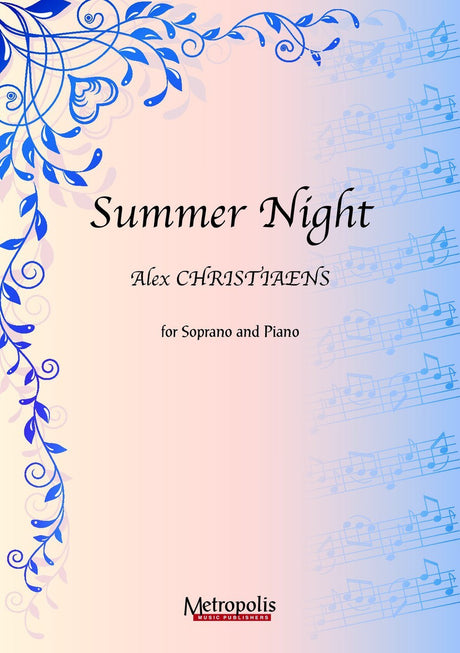 Christiaens - Summer Night for Soprano and Piano - V6571EM