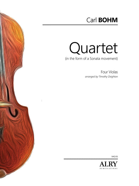 Bohm (arr. Deighton) - Quartet for Four Violas - VAQ05