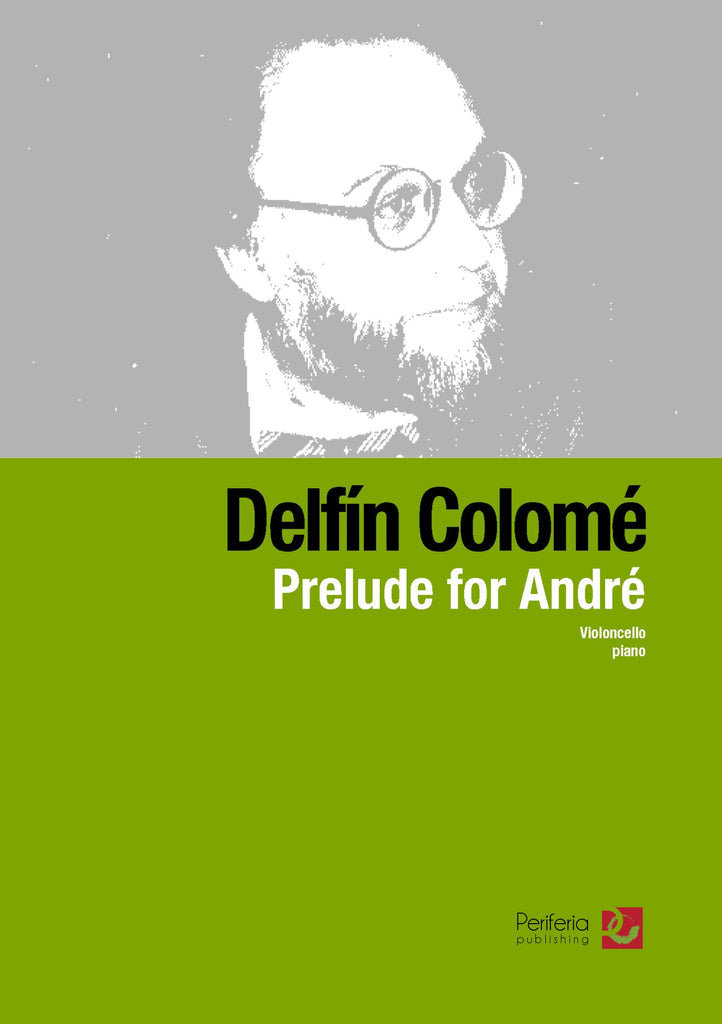 Colome - Prelude for Andre for Cello and Piano - PN3579PM