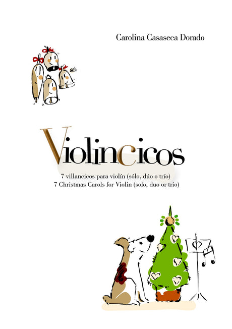 Casaseca Dorado - Violincicos: 7 Christmas Carols for Violin Solo, Duo, or Trio - VL3450PM