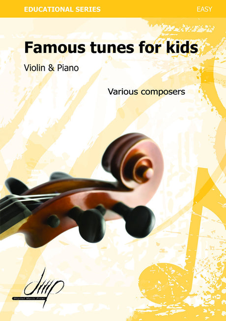 Famous Tunes for Kids (Violin and Piano) - VLP109084DMP