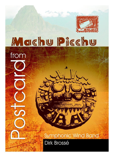 Brosse - Postcard from Machu Picchu  (Full Score and Parts) - WE6435EM