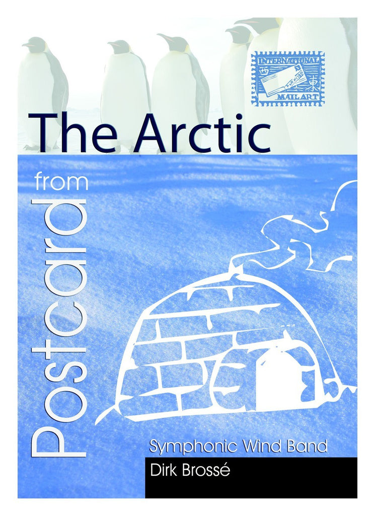 Brosse - Postcard from the Arctic (Full Score and Parts) - WE6442EM