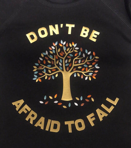 Don't Be Afraid to Fall- Adult