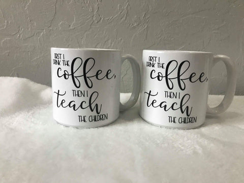 First I drink  the coffee, then I teach the children JUMBO mug