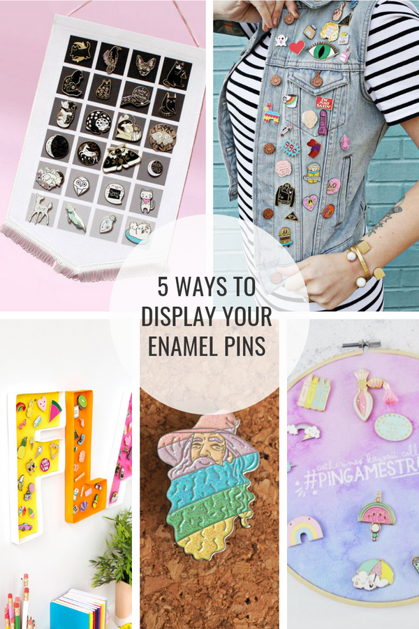 5 Ways to Display Your Enamel Pin Collection
