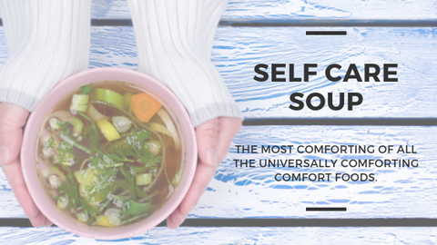 Self care soup - Bookishandbakewell.com