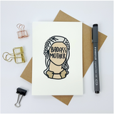 Badass Mother greetings card - Daenerys Targaryen card - bookish and bakewell - mothers day card