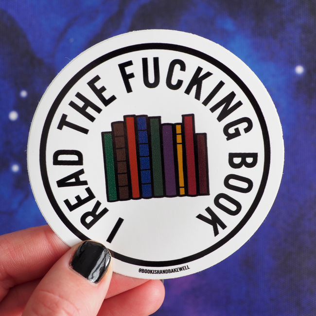Sweary Bookish Sticker - I read the... - Bookish and Bakewell
