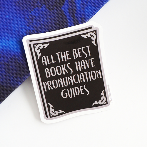 Pronunciation Guides sticker - Bookish and Bakewell
