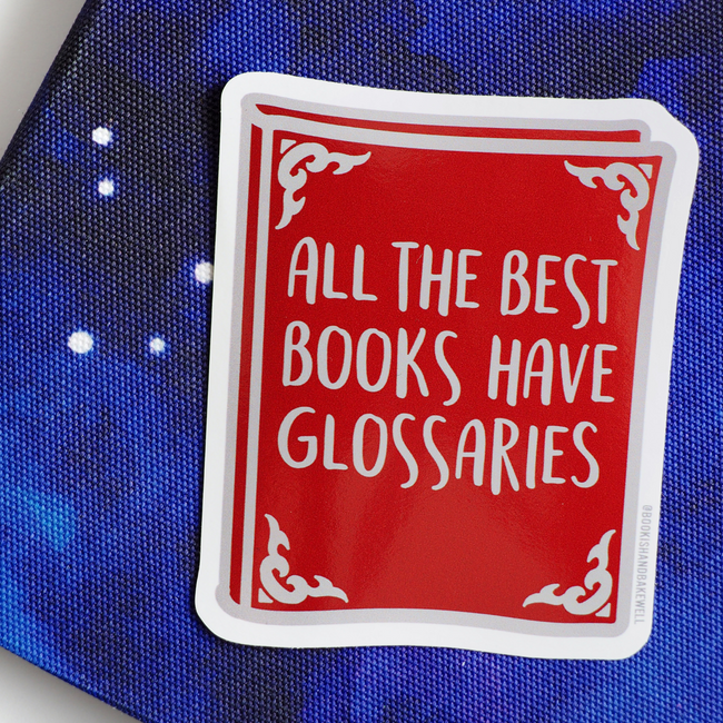 Glossaries sticker - Bookish and Bakewell