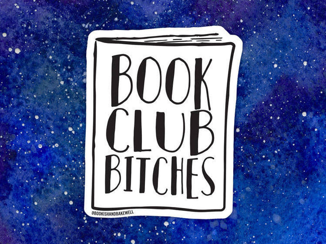 Book Club Bitches sticker - Bookish and Bakewell