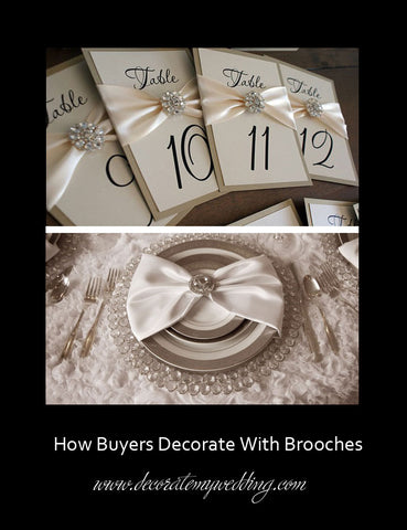 Brooches are used to create a beautiful table place setting.