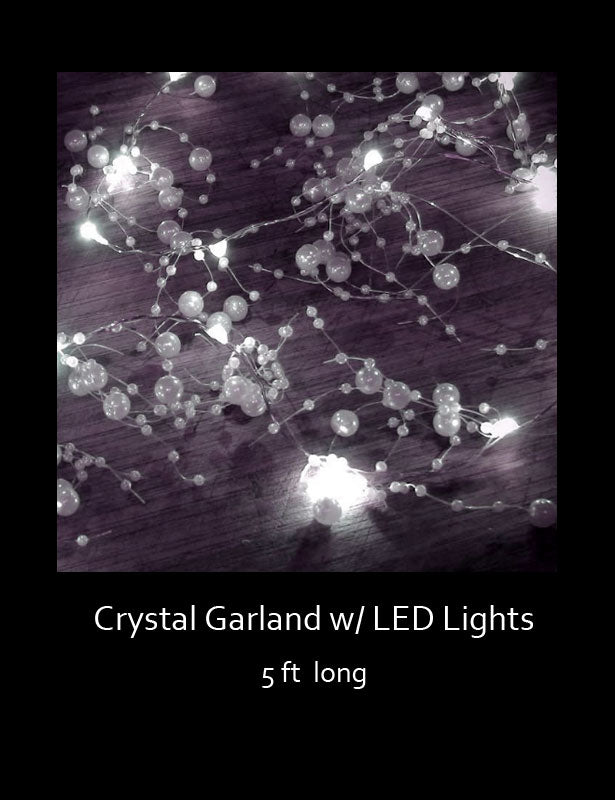 The crystal garland lights have LED lights that are powered by a battery pack.