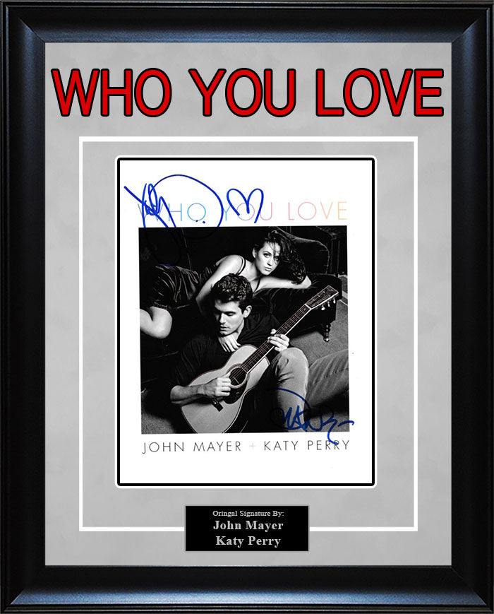 """Who You Love"" - Katy Perry and John Mayer Signed 8x10 Photo"