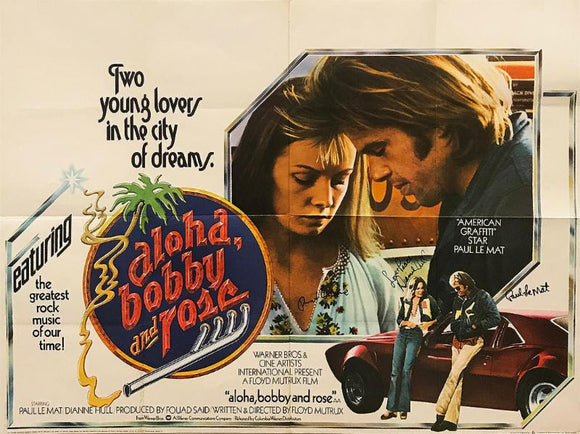 """Aloha, Bobby and Rose"" - Rare Original signed Poster (Unframed)"