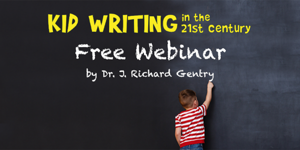 Develop Proficient Writers with the Kid Writing in the 21st Century Webinar!