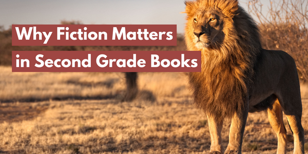 Why Fiction Matters in Second Grade Books