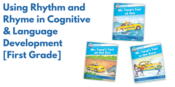 Using Rhythm and Rhyme in Cognitive & Language Development [First Grade]