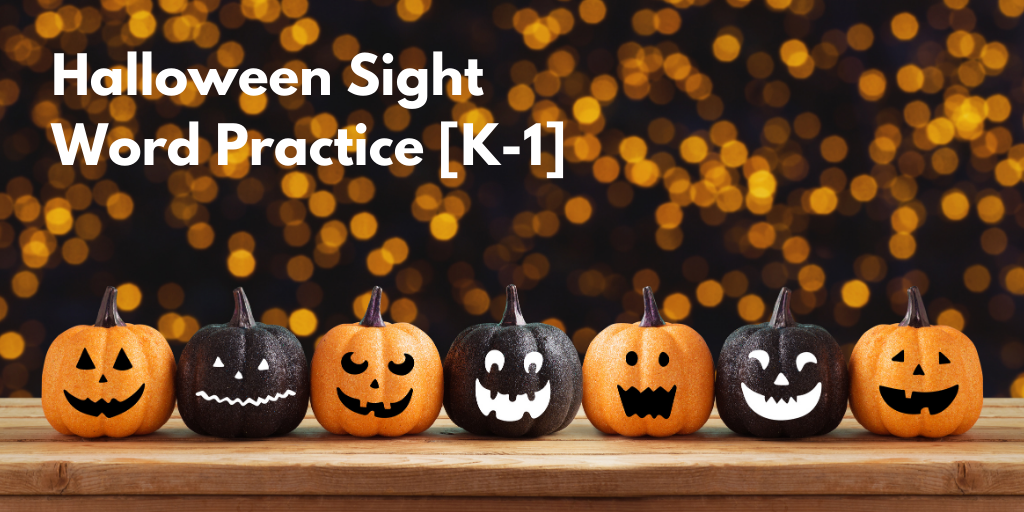Halloween Sight Word Practice [K-1] — with FREE download!