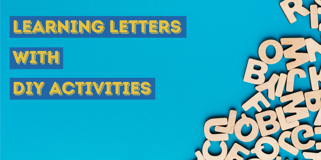 Learning Letters with DIY Activities