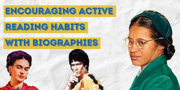 Encouraging Active Reading Habits with Biographies [Grades 2–4]