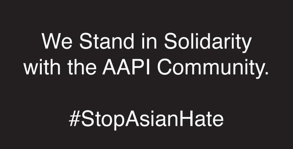 Statement | Standing in Solidarity with the AAPI Community