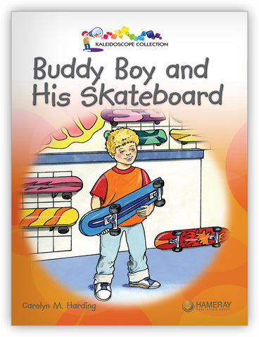 Buddy Boy and His Skateboard