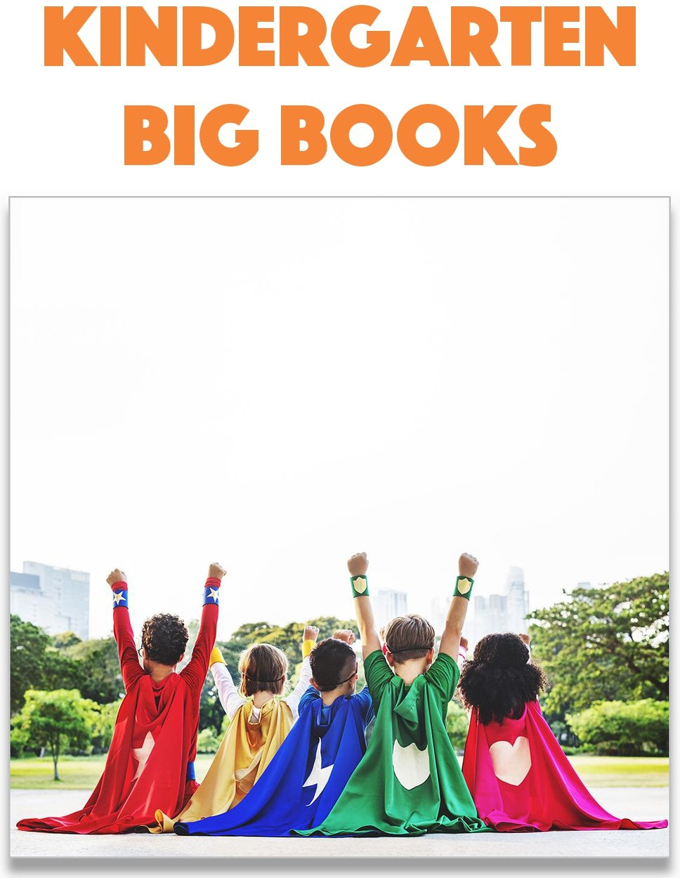 Kindergarten Big Books