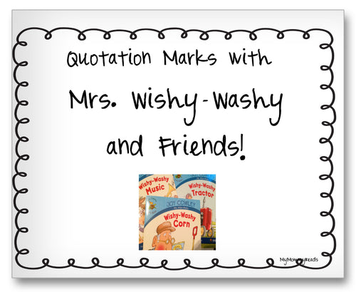 Quotation Marks with Mrs. Wishy-Washy and Friends Classroom Activity Worksheet