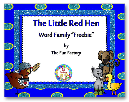 The Little Red Hen Word Family Classroom Activity Worksheet