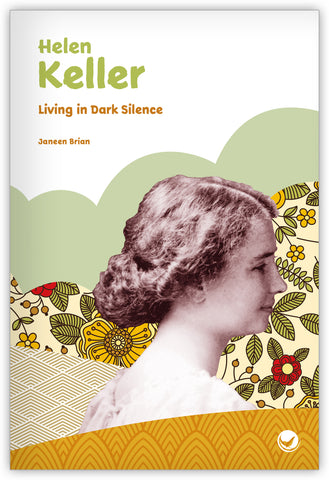 Helen Keller: Living in Dark Silence