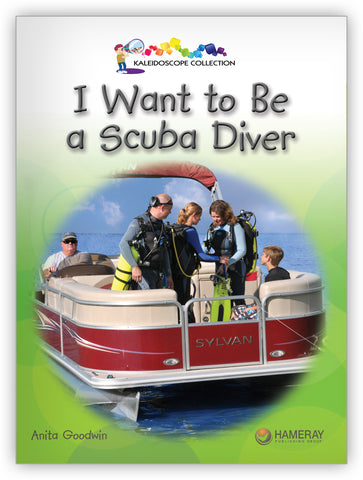 I Want To Be A Scuba Diver