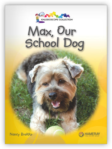 Max, Our School Dog