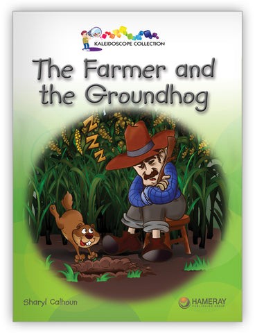 The Farmer and the Groundhog
