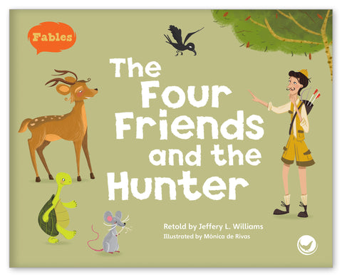 The Four Friends and the Hunter Big Book