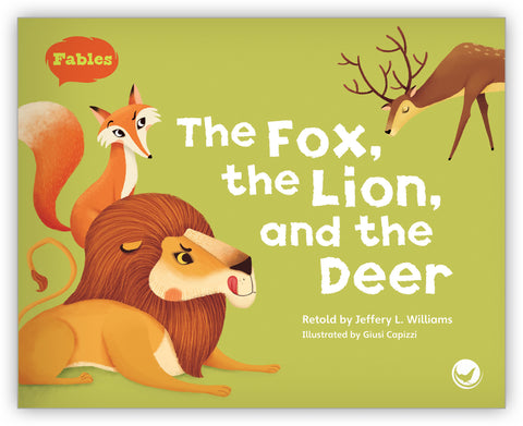 The Fox, the Lion, and the Deer Big Book