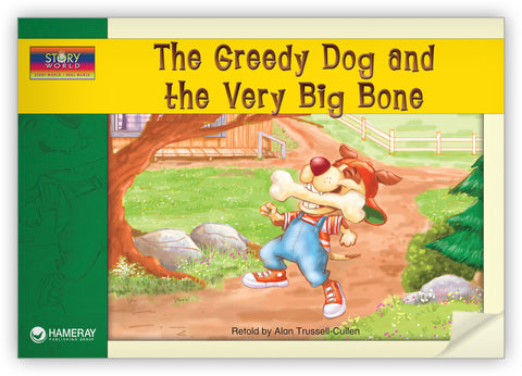 The Greedy Dog and the Very Big Bone