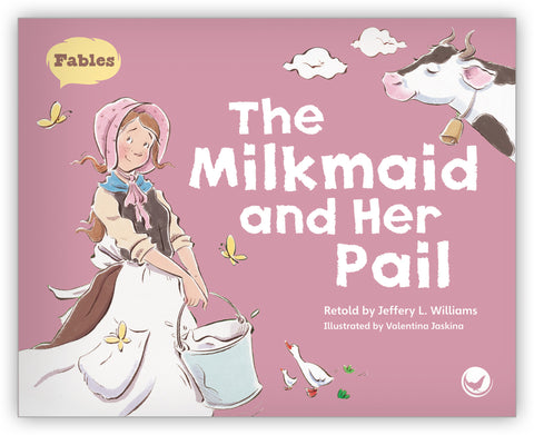 The Milkmaid and Her Pail Big Book