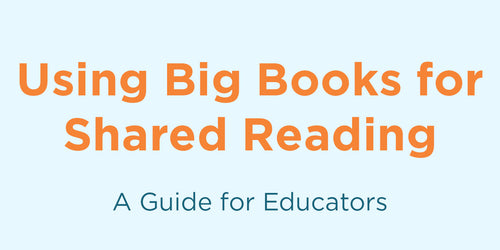 Using Big Books for Shared Reading in Pre-K–1