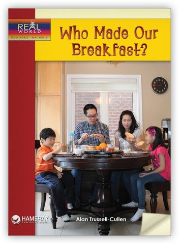 Who Made Our Breakfast?
