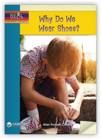 Why Do We Wear Shoes?